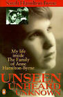 Unseen Unheard Unknown by Sarah Hamilton-Byrne (Paperback, 1995)
