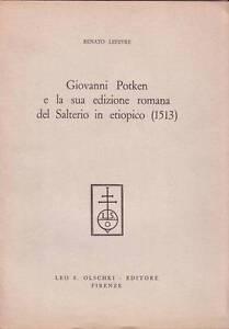 GIOVANNI POTKEN E LA SUA EDIZIONE ROMANA DEL SALTERIO IN ETIOPICO (1513) Lefevre - Italia - GIOVANNI POTKEN E LA SUA EDIZIONE ROMANA DEL SALTERIO IN ETIOPICO (1513) Lefevre - Italia