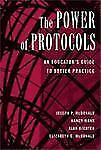 The Power of Protocols: An Educator's Guide to Better Practice (The Series on Sc