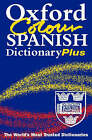 Oxford Colour Spanish Dictionary by Christine Lea (Paperback, 2001)