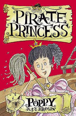 Brown, Judy, Poppy the Pirate Princess: Bk. 4 (PORTIA THE PIRATE PRINCESS), Very