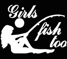 Girls Fish Too fish on on fishing Sticker decal window car laptop