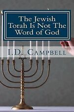 When You Read This Book You Will Know Ser.: The Jewish Torah Is Not the Word...