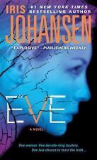 Eve by Iris Johansen *#12 Eve Duncan* (2011, PB) Combined ship 25¢ ea add'l book