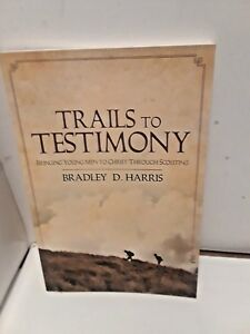 Trails-to-Testimony-Bringing-Young-Men-to-Christ-Through-Scouting-SIGNED