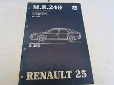 MR.249 MANUEL DE REPARATION MECANIQUE RENAULT R25 V6 INJECTION  REF 7711083198