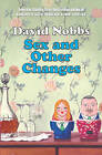 Sex and Other Changes by David Nobbs (Hardback, 2004)