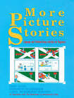 More Picture Stories: Language and Problem-Posing Activities for Beginners: More Picture Stories by Fred Ligon, Carol Richardson Rodgers, Elizabeth Tannenbaum (Paperback, 1991)