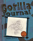 Gorilla Journal by Carolyn Franklin (Paperback, 2009)