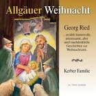 Allgäuer Weihnacht von Georg Ried,Kerber-Ensemble (2013)