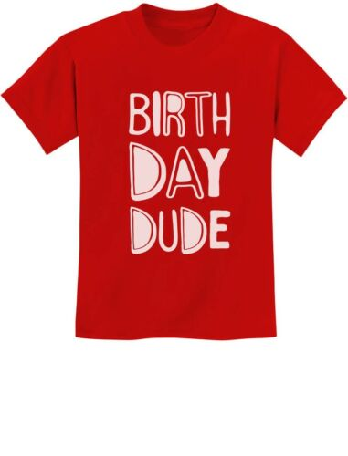 Birthday Dude Gift For Birthday Boy B-Day Party Youth Kids T-Shirt Birthday