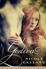 Godiva by Nicole Galland (Paperback, 2013)
