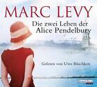 Levy, M: Die zwei Leben der Alice Pendelbury von Marc Levy (2013)