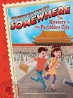 The Mystery in the Forbidden City by Harper Paris (Hardback, 2014)