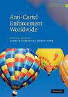Anti-Cartel Enforcement Worldwide 3 Volume Hardback Set by Cambridge University Press (Multiple copy pack, 2009)