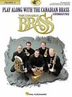 Play Along with the Canadian Brass - Trumpet 2: Book/CD by Colin (Mixed media product, 2002)
