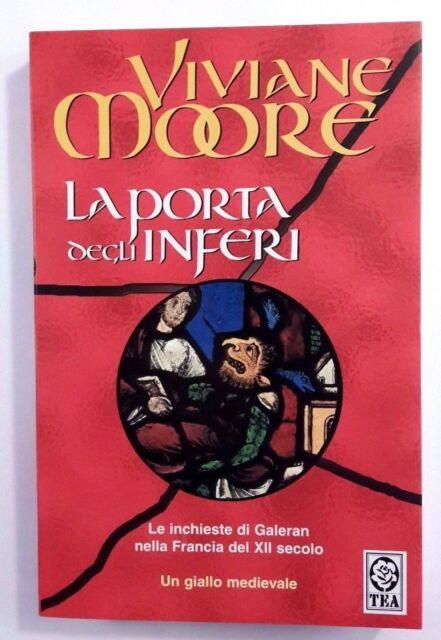 LA PORTA DEGLI INFERI Viviane Moore TEA 2006