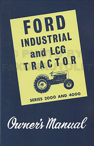 1962 1963 1964 ford 2000 4000 industrial and lcg tractor owners rh ebay com 1964 ford 2000 tractor service manual download 1964 ford 2000 tractor manual for service