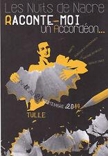 CARTE PUBLICITAIRE - LES NUITS DE NACRE TULLE 2014 - RACONTE-MOI UN ACCORDEON