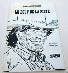 BLUEBERRY-LE-BOUT-DE-LA-PISTE-TIRAGE-LUXE-1986-NOVEDI-NB-RARISSIME-TBE
