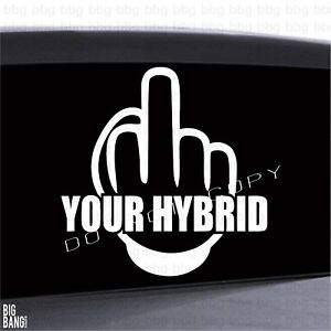 Image Is Loading Decal Sticker Your Hybrid Vinyl Car