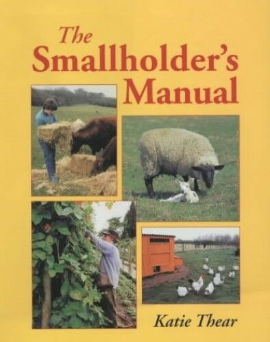 1 of 1 - The Smallholder's Manual, Thear, Katie 1861265557