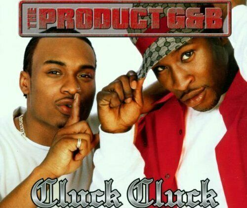 Product G & B Cluck cluck (2001, #1880722, feat. Wyclef)  [Maxi-CD]