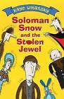 Solomon Snow and the Stolen Jewel by Kaye Umansky (Paperback, 2005)