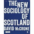 The New Sociology of Scotland by David McCrone (Paperback, 2017)