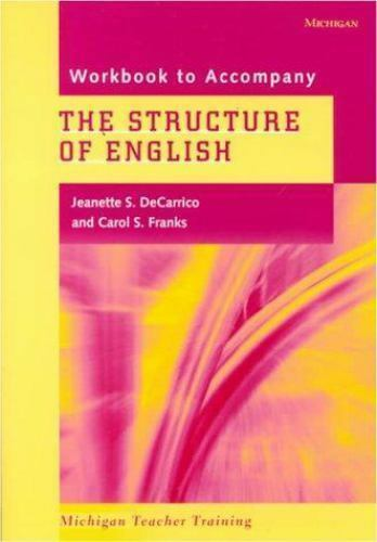 The Structure of English : Studies in Form and Function for Language Teaching