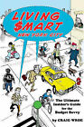 Living $mart New York City: The Ultimate Insider's Guide for the Budget Savvy by Craig Wroe (Paperback, 2004)