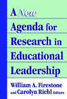 A New Agenda for Research on Educational Leadership by Teachers' College Press (Hardback, 2005)