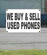 2x3 WE BUY & SELL USED PHONES Black & White Banner Sign Discount Size & Price