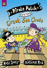 Pirate Patch and the Great Sea Chase by Rose Impey (Paperback, 2009)