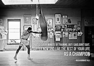 Image Is Loading MUHAMMAD ALI CHAMPION QUOTE Boxing Gym Art Print