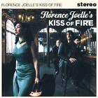 Florence Joelle's Kiss Of Fire (2012)