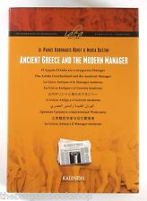 ANCIENT GREECE AND THE MODERN MANAGER Dr Panos Koronakis-Rohlf - HARDBACK - Mint