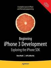 Beginning iPhone 3 Development: Exploring the iP, Jeff LaMarche, Dave Mark, Very