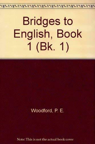 Bridges to English  Book 1  Bk  1