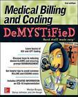 Medical Billing & Coding Demystified by Jim Keogh, Donya Johnson, Marilyn Burgos (Paperback, 2015)