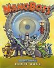 Nanobots von Chris Gall (2016, Gebundene Ausgabe)