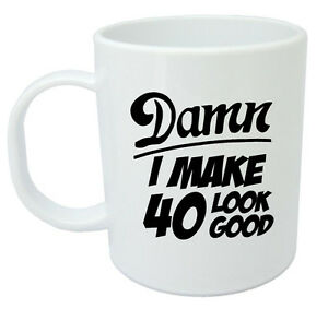 Image Is Loading Damn 40 Mug 40th Birthday Gifts Presents Gift