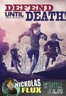 Defend Until Death!: Nickolas Flux and the Battle of the Alamo by Nel Yomtov (Paperback / softback)