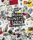 RuhrKunstSzene (2014, Gebundene Ausgabe)