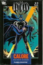 COMICS - Le Leggende di Batman N° 13 - Calore - Planeta DeAgostini - NUOVO