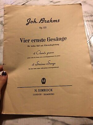 Joh Brahms Vier Erneste Gesange 4 Chats Graves Op 121 Low Bass Voice Series  Song | eBay