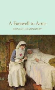 A-Farewell-To-Arms-Macmillan-Collector-039-s-Library-by-Hemingway-Ernest-NEW-Boo