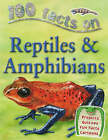 100 Facts Reptiles and Amphibians by Ann Kay (Paperback, 2007)