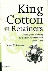King-cotton-and-his-retainers-Harold-D-Woodman-Livre-302006-2581547