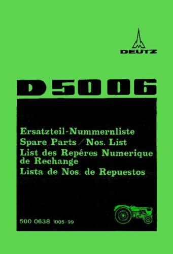 Ersatzteilkatalog Deutz D5006 Ersatzteilliste